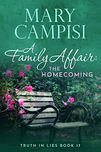 A Family Affair: The Homecoming (Truth in Lies Book 17) ()