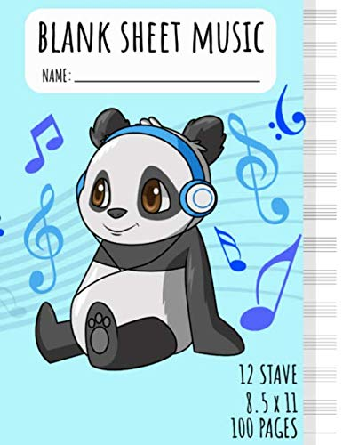 Panda Blank Sheet Music: Music Sheet Notebook for Girls | Music Manuscript | 12 Stave | Large 8.5 x 11 Inches | 100 Pages | Composition Notebook]()