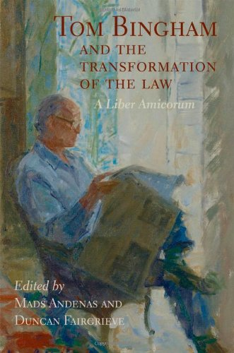 Tom Bingham and the Transformation of the Law: A Liber Amicorum