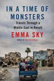 In a Time of Monsters: Travels Through a Middle
