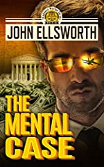 The Mental Case (Thaddeus Murfee Legal Thriller Series Book 7)