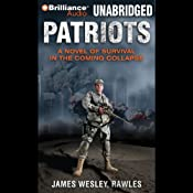 Patriots: A Novel of Survival in the Coming Collapse | James Wesley Rawles