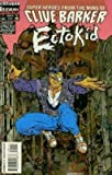 Ectokid #1 by Clive Barker (Ectokid)