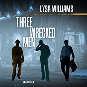 Three Wrecked Men Audiobook