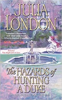 Book The Hazards of Hunting a Duke by Julia London (2014-04-12)