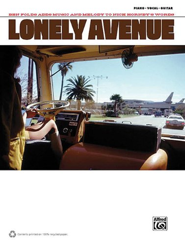 Lonely Avenue-Ben Folds Adds Music & Meldoy To Nick Hornby's Words PVG