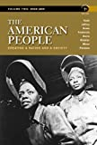 img - for The American People: Creating a Nation and a Society, Concise Edition, Volume 2 (7th Edition) book / textbook / text book