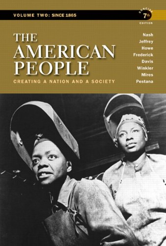 Books : The American People: Creating a Nation and a Society, Concise Edition, Volume 2 (7th Edition)