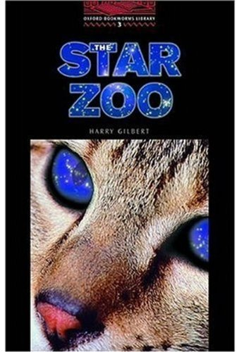 Download The Oxford Bookworms Library: Stage 3: 1,000 Headwords The Star Zoo pdf