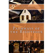 Pathways of the Righteous