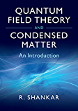 Quantum Field Theory and Condensed Matter: An Introduction (Cambridge Monographs on Mathematical Physics) (English Edition)