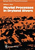 Fluvial Processes in Dryland Rivers, Graf, William L., 3642830501