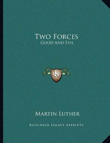 Download Two Forces: Good and Evil ebook