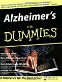 Alzheimer's for Dummies®, Patricia B. Smith and Mary M. Kenan, 0764538993