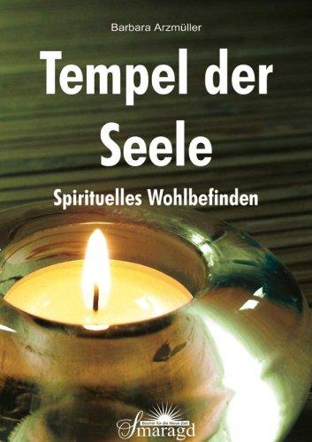 Tempel der Seele: Spirituelles Wohlbefinden