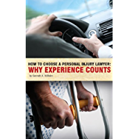 How To Choose A Personal Injury Lawyer: Why Experience Counts