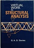 Virtual Work in Structural Analysis, Glyn A. Davies, 0471101125