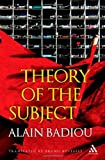 Theory of the Subject, Badiou, Alain and Bosteels, Bruno, 0826496733