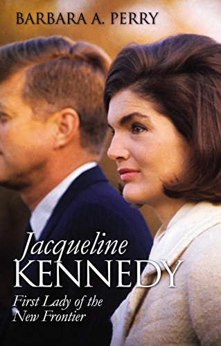 Jacqueline Kennedy: First Lady of the New Frontier (Modern First Ladies) (Jacqueline Kennedy First Lady Of The New Frontier)