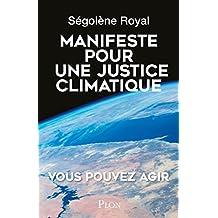 Manifeste pour une justice climatique (Hors collection) (French Edition)