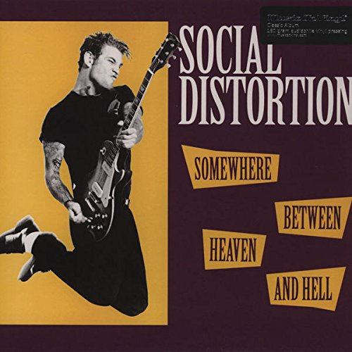 Somewhere Between Heaven And Hell (Mov Version) (Social Distortion Live At The Roxy Vinyl)