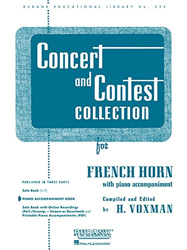 Concert and Contest Collection for French Horn: Piano Accompaniment (Rubank Educational Library)