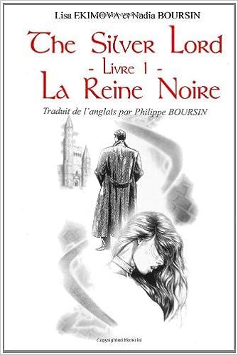 The Silver Lord - Livre 1 - La Reine Noire