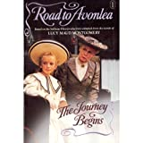 The Journey Begins (Road to Avonlea Book 1)