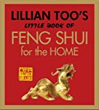 Lillian Too's Little Book of Feng Shui for the Home, Lillian Too, 9673290164