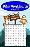 Bible Word Search For Kids: The Book of Philippians (Youth word search and other games through the bible) (Volume 2)