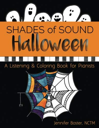 Halloween Shades of Sound: A Listening & Coloring Book for Pianists