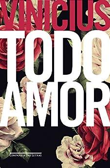 Todo amor por [de Moraes, Vinicius]