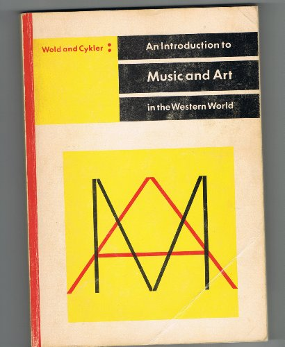 An Introduction to Music and Art: In the Western World