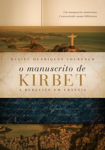 O Manuscrito de Kirbet: A rebelião em Urântia