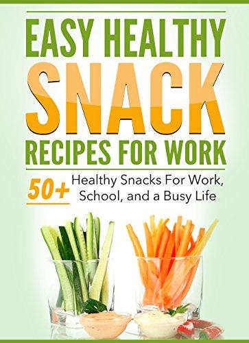 Easy Snacks For Work