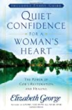 Quiet Confidence for a Woman's Heart, Elizabeth George, 0736923896