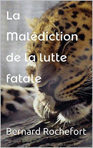 la-malediction-de-la-lutte-fatale-french-edition