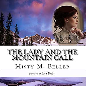 The Lady and the Mountain Call Audiobook