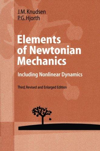 Elements of Newtonian Mechanics: Including Nonlinear Dynamic