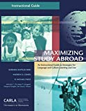 img - for Maximizing Study Abroad: An Instructional Guide to Strategies for Language and Culture Learning and Use book / textbook / text book