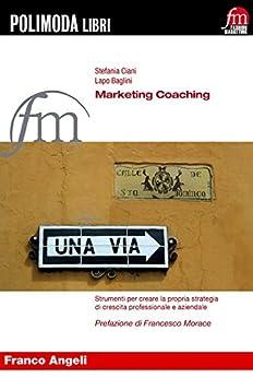 Amazon.com: Marketing Coaching. Strumenti per creare la