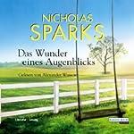 Das Wunder eines Augenblicks   Nicholas Sparks