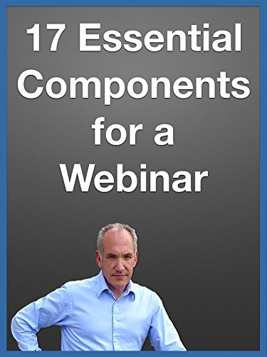 17 Essential Components for a Webinar (Technology Essentials Of Av)
