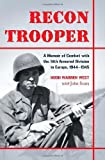 Recon Trooper: A Memoir of Combat with the 14th