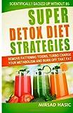 Super Detox Diet Strategies, Mirsad Hasic, 1496147103
