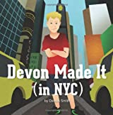 Devon Made It: One Boy's Journey in New York City