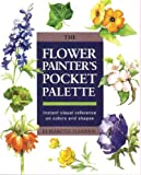 Flower Painter's Pocket Palette, Elisabeth Harden and L. Harren, 0785805788