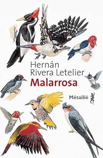 Malarrosa, Rivera Letelier, Hernán
