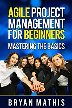 agile-project-management-for-beginners-mastering-the-basics-with-scrum