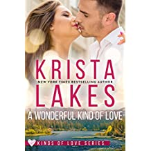 A Wonderful Kind of Love: A Billionaire Small Town Love Story (Kinds of Love Book 2)